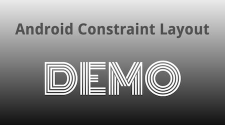 ConstraintLayout Demo App